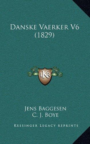 Danske Vaerker V6 (1829)