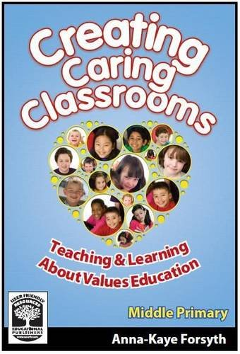 Creating Caring Classrooms: Book B: Middle Primary