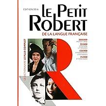 Le Petit Robert Dictionnaire 2016 (Les Dictionnaires Generalistes)