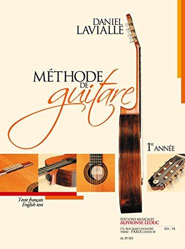 Lavialle: Methode de Guitare (Premire Annee) Texte Franais et Anglais par Daniel (Co Lavialle