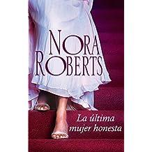 La última mujer honesta (Nora Roberts)