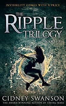 The Ripple Trilogy: Books 1-3 of The Ripple Series by [Swanson, Cidney]