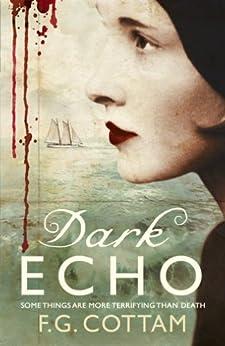 Dark Echo by [Cottam, F.G.]