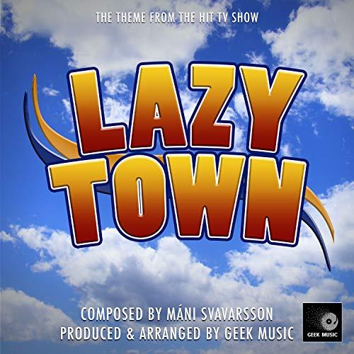 Lazy Town - Main Theme