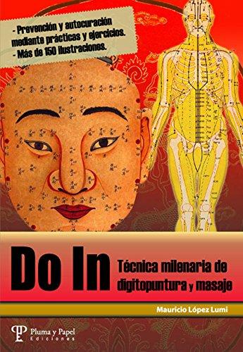Do In: Técnica milenaria de digitopuntura y masaje