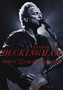 Lindsey Buckingham - Songs From The Small Machine: Live in L.A. (+ Audio-CD) [2 DVDs]