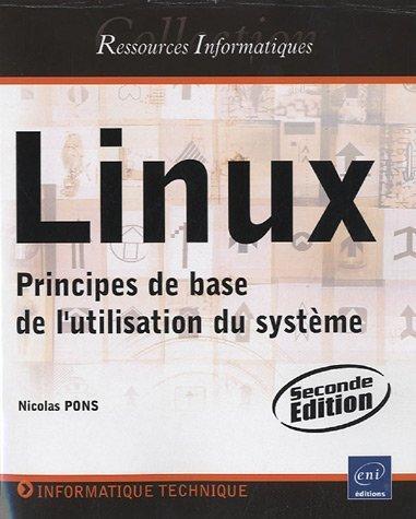 Linux - Principes de base de l'utilisation du système [2e édition]