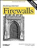 Building Internet Firewalls (Classique Us)