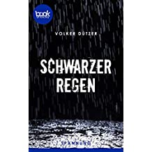 Schwarzer Regen (Kurzgeschichte, Krimi) (Die booksnacks Kurzgeschichten-Reihe 181)
