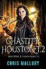 Chastity Houston, tome 2 : Sorcière à temps partiel par Mallory