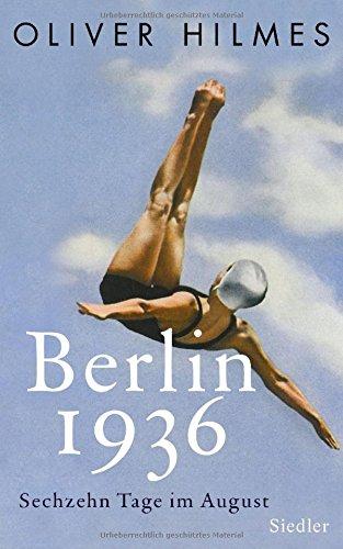 Buchseite und Rezensionen zu 'Berlin 1936: Sechzehn Tage im August' von Oliver Hilmes