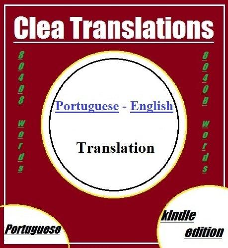 Portuguese To English Translation (Portuguese Edition) por Clea Translations