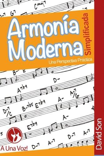 Armonía Moderna Simplificada: Una Perspectiva Práctica por David Son