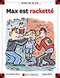 Max est racketté