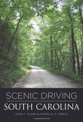 Scenic Driving South Carolina, 2nd (Scenic Routes & Byways) (English Edition)