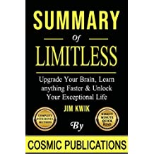 Summary: Limitless: Upgrade Your Brain, Learn Anything Faster, and Unlock Your Exceptional Life (English Edition)