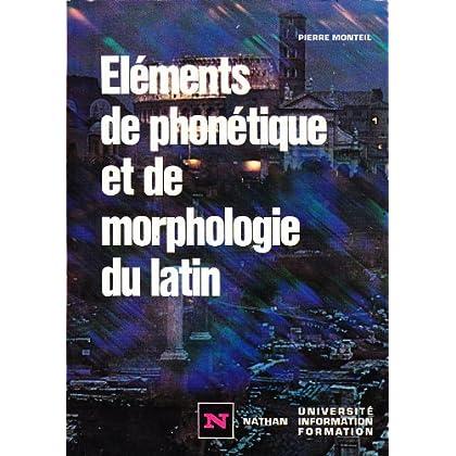 Eléments de phonétique et de morphologie du latin