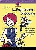 La regina dello shopping