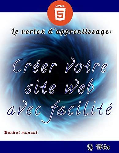 Couverture du livre Créer votre site web avec facilité (Manhai Manuel t. 1)