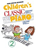 Children's Classic Piano 2: Sammelband für Klavier
