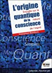 L'origine quantique de la conscience...