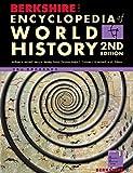 Berkshire Encyclopedia of World History, Second Edition, 6 volumes: Berkshire Encyclo...