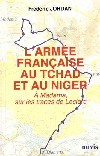 L'armée française au Tchad et au N...