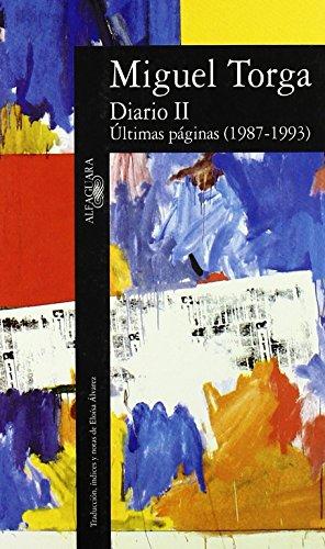 Diario II : (últimas pájinas, 1987-1993) (LITERATURAS) por MIGUEL TORGA
