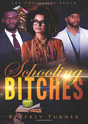Book cover image for Schooling Bitches: Let The Games Begin