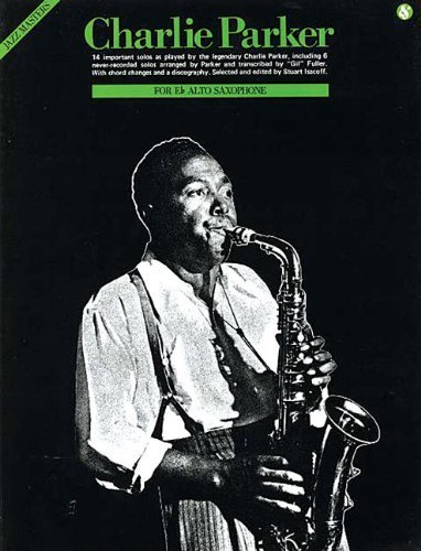 Jazz Masters Charlie Parker E-Flat Alto Saxophone by Charlie Parker (1992-01-01) Alte Master-flat