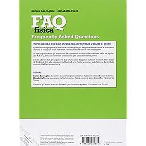 FAQ fisica. Fisica per l'esame di Stato. Oltre 300 domande. Per le Scuole superiori