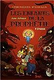 Chroniques d'Eidolon, Tome 3 - Les enfants de la prophétie