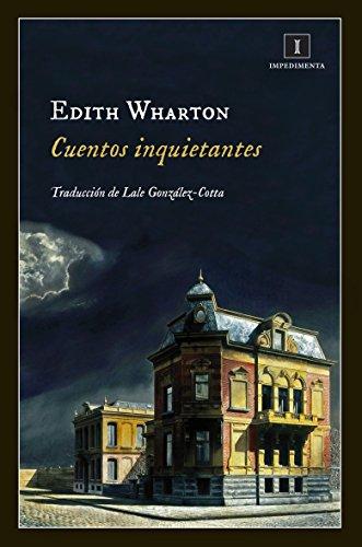 Cuentos inquietantes (Impedimenta nº 134) por Edith Wharton
