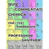 Esercizi Commentati Test Professioni Sanitarie Chimica