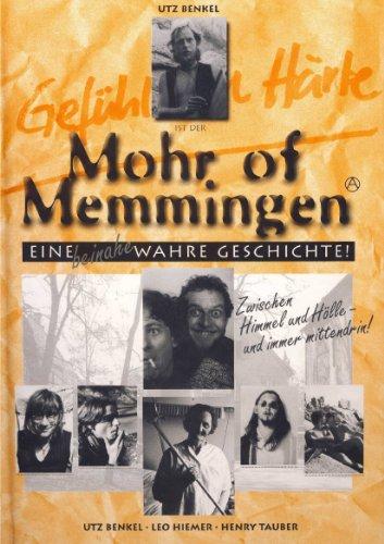 Mohr of Memmingen - Eine beinahe wahre Geschichte. Zwischen Himmel und Hölle - und immer mittendrin!