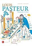 """Afficher """"Louis Pasteur, enquêtes pour la science"""""""