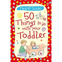 50 Things to Do with Your Toddler: For tablet devices (Usborne Parents' Cards) (English Edition)