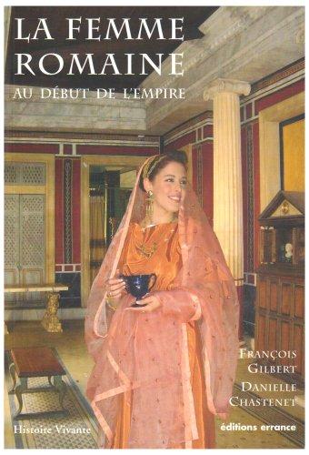 La femme romaine : Au début de l'Empire