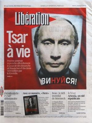 LIBERATION [No 9583] du 03/03/2012 - TSAR A VIE / POUTINE - PRESIDENTIELLE - L'UMP DEBOUSSOLEE - BOXE - LE DEFI MONDIAL DE MORMECK