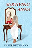 Surviving Anna by Hazel Buchanan