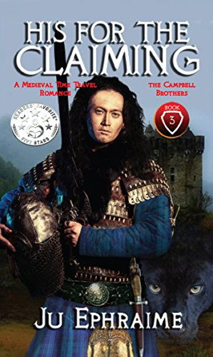 Book cover image for His For The Claiming: A Medieval Time Travel Romance (Campbell Brothers Book 3)