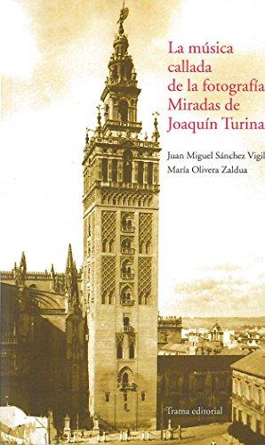 La música callada de la fotografía: Miradas de Joaquín Turina