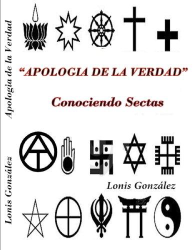 Apologia de la verdad: Conociendo sectas