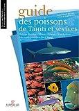 Guide des Poissons de Tahiti et Ses Iles