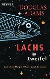 Lachs im Zweifel: Zum letzten Mal per Anhalter durch die Galaxis (Die Dirk-Gently-Serie 3)