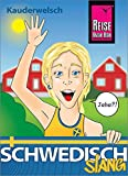Schwedisch Slang - das andere Schwedisch: Kauderwelsch-Sprachführer von Reise Know-How