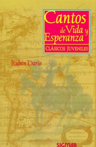 Cantos de vida y esperanza/ Songs of Life and Hope (Classic Literature) por Ruben Dario