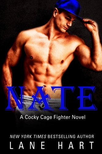 Nate: Volume 6 (A Cocky Cage Fighter Novel)