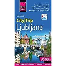 Reise Know-How CityTrip Ljubljana: Reiseführer mit Faltplan und kostenloser Web-App