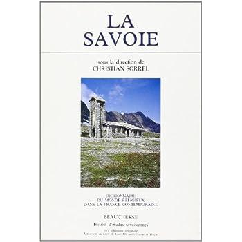 Dictionnaire du monde religieux dans la France contemporaine : La Savoie